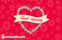 Good Morning Wishes For Your Love