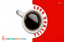 Good Morning With Black Coffee
