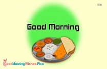 Good Morning With Indian Food