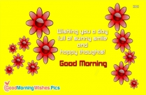 A Man Who Is Master Of Patience Is Master Of Everything. Good Morning