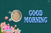 Good Morning Crazy Friends Images