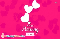 Happy Morning For Lover
