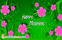 Happy Morning Greetings