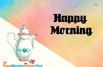 Happy Morning Hd Wallpaper