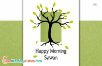 Happy Morning Sawan