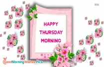 Happy Morning Thursday