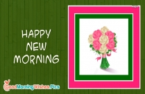 Happy New Morning