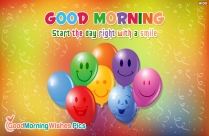 Start The Day Right With A Smile. Good Morning