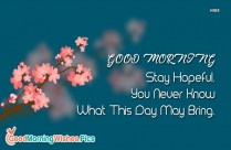 The Secret To A Great Day Is A Positive Start