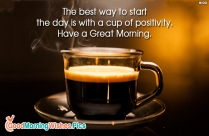 Have a Great Morning Ahead Quotes