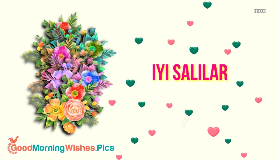 Iyi Salılar | Have A Happy Tuesday In Turkish